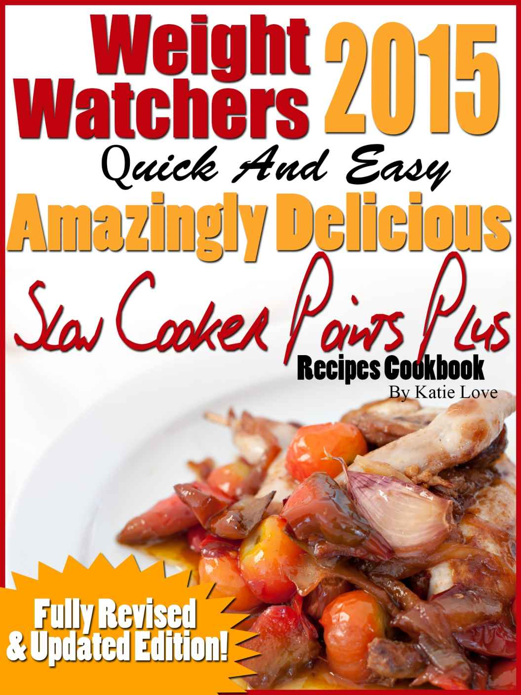 FREE Weight Watchers 2015 Quick & Easy Amazingly Delicious Slow Cooker Points Plus Recipes eCookbook! ($7.88 Value)